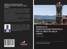 Copertina di MODELLO DI PIANIFICAZIONE STRATEGICA PER LA CRESCITA DELLA CHIESA