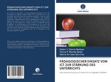 Bookcover of PÄDAGOGISCHER EINSATZ VON ICT ZUR STÄRKUNG DES UNTERRICHTS