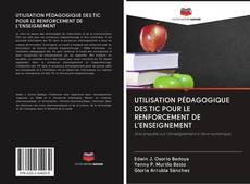 Couverture de UTILISATION PÉDAGOGIQUE DES TIC POUR LE RENFORCEMENT DE L'ENSEIGNEMENT