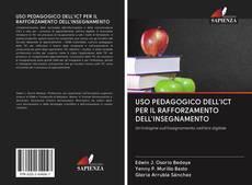 Copertina di USO PEDAGOGICO DELL'ICT PER IL RAFFORZAMENTO DELL'INSEGNAMENTO