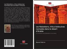 Portada del libro de Les Nabatéens, tribus bédouines nomades dans le désert d'Arabie