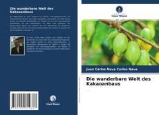 Bookcover of Die wunderbare Welt des Kakaoanbaus
