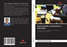 Couverture de Particularities of Research in Education
