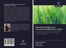 Обложка Nanotechnologie naar duurzame landbouw en milieu