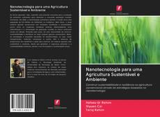 Обложка Nanotecnologia para uma Agricultura Sustentável e Ambiente