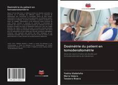 Bookcover of Dosimétrie du patient en tomodensitométrie