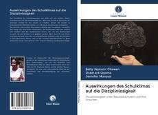 Capa do livro de Auswirkungen des Schulklimas auf die Disziplinlosigkeit