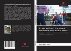 Bookcover of School inclusion of students with special educational needs: