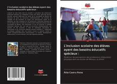 Bookcover of L'inclusion scolaire des élèves ayant des besoins éducatifs spéciaux :