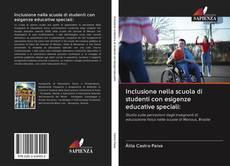 Copertina di Inclusione nella scuola di studenti con esigenze educative speciali: