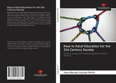 Couverture de Keys to Adult Education for the 21st Century Society