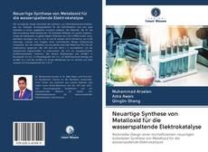 Couverture de Neuartige Synthese von Metalloxid für die wasserspaltende Elektrokatalyse