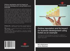 Bookcover of Online reputation and its impact on business development using hotels as an example