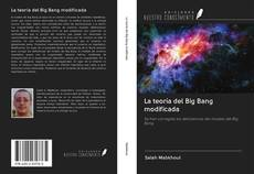 Buchcover von La teoría del Big Bang modificada