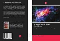 Buchcover von A Teoria do Big Bang Modificado