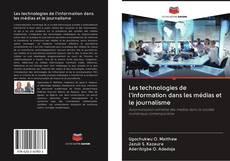 Bookcover of Les technologies de l'information dans les médias et le journalisme