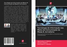 Capa do livro de Tecnologia da Informação nos Meios de Comunicação de Massa & Jornalismo