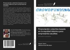 Portada del libro de Financiación colectiva basada en la equidad islámica para empresarios sauditas