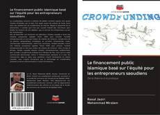 Le financement public islamique basé sur l'équité pour les entrepreneurs saoudiens kitap kapağı