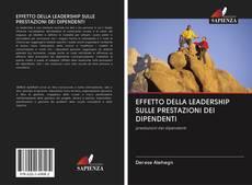 Copertina di EFFETTO DELLA LEADERSHIP SULLE PRESTAZIONI DEI DIPENDENTI