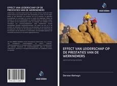 Capa do livro de EFFECT VAN LEIDERSCHAP OP DE PRESTATIES VAN DE WERKNEMERS