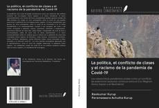 Bookcover of La política, el conflicto de clases y el racismo de la pandemia de Covid-19