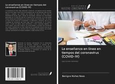 Bookcover of La enseñanza en línea en tiempos del coronavirus (COVID-19)