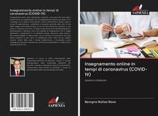 Bookcover of Insegnamento online in tempi di coronavirus (COVID-19)