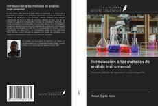Bookcover of Introducción a los métodos de análisis instrumental