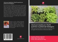 Couverture de Ocimum basilicum: Perfil químico e potencial biológico
