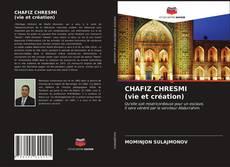 Portada del libro de CHAFIZ CHRESMI (vie et création)
