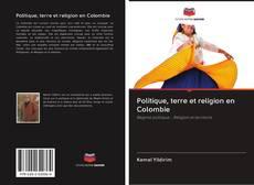 Portada del libro de Politique, terre et religion en Colombie