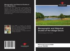 Bookcover of Monographic and Historical Studies of the village Doura