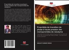 Bookcover of Propriétés de transition de phase à haute pression des monopnictides de néodyme