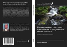 Bookcover of Mejores prácticas y lecciones aprendidas en la mitigación del cambio climático
