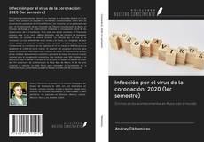 Portada del libro de Infección por el virus de la coronación: 2020 (1er semestre)