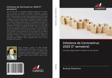 Buchcover von Infezione da Coronavirus: 2020 (1° semestre)
