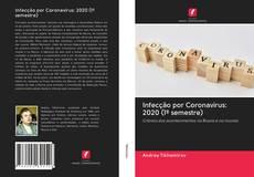Capa do livro de Infecção por Coronavírus: 2020 (1º semestre)
