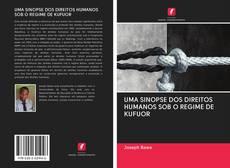 UMA SINOPSE DOS DIREITOS HUMANOS SOB O REGIME DE KUFUOR kitap kapağı