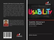Bookcover of Usabilità: Attraverso il processo software