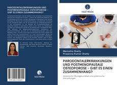 Обложка PARODONTALERKRANKUNGEN UND POSTMENOPAUSALE OSTEOPOROSE - GIBT ES EINEN ZUSAMMENHANG?