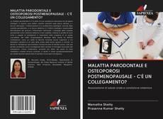 Copertina di MALATTIA PARODONTALE E OSTEOPOROSI POSTMENOPAUSALE - C'È UN COLLEGAMENTO?