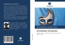 Bookcover of Schultheater-Kompanien