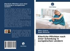 Buchcover von Elterliche Pflichten nach einer Scheidung in europäischen Ländern