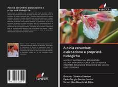 Copertina di Alpinia zerumbet: essiccazione e proprietà biologiche
