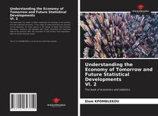 Understanding the Economy of Tomorrow and Future Statistical Developments Vl. 2的封面