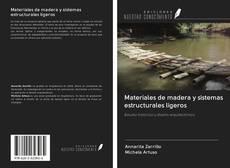 Portada del libro de Materiales de madera y sistemas estructurales ligeros