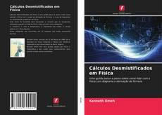 Portada del libro de Cálculos Desmistificados em Física