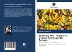 Borítókép a  Bewertung Anti-Trypanosoma cruzi von Aminoguanidin-Derivaten - hoz