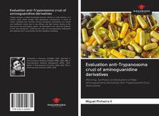 Bookcover of Evaluation anti-Trypanosoma cruzi of aminoguanidine derivatives